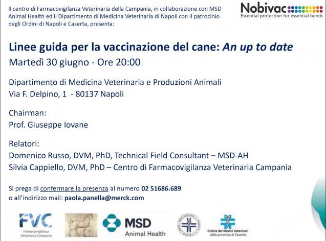 Evento 30 Giugno '15: Linee guida per la vaccinazione nel cane: an up to date