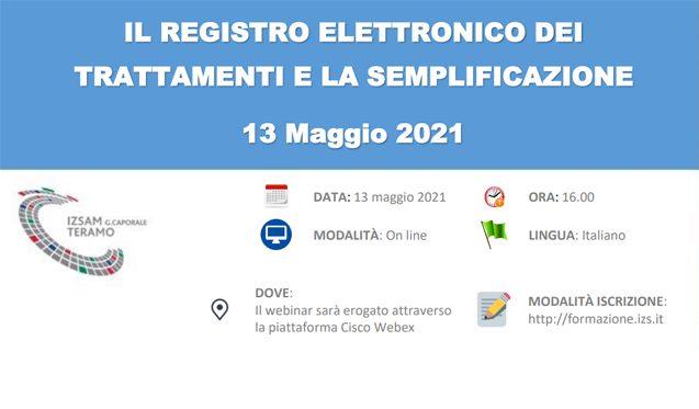 """Webinar """"Il Registro elettronico dei trattamenti e la semplificazione"""". 13 maggio 2021 (On line)"""